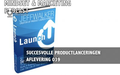 Podcast 039 – Succesvolle productlanceringen