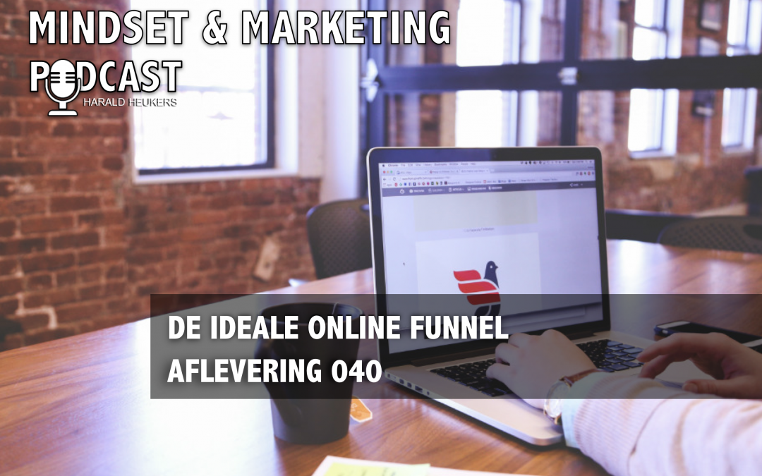 Podcast 040 – De ideale online funnel